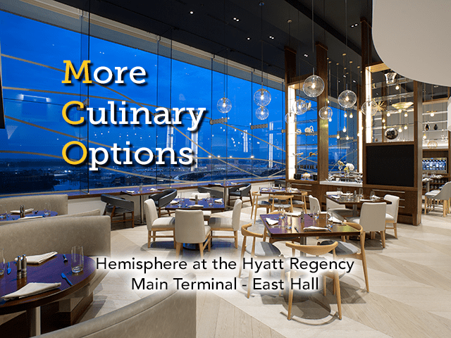 More Culinary Options - Hemisphere Now Open in the Hyatt Regency Orlando Interntional Airport